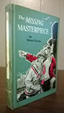 The Missing Masterpiece by Helen Girvan