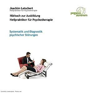 Systematik und Diagnose psychischer Störungen Hörbuch