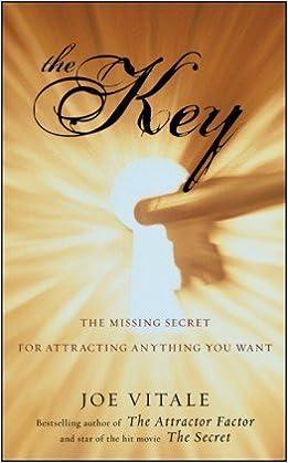 The key the missing secret joe vitale pdf