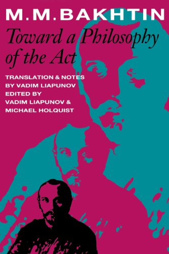 Toward a Philosophy of the Act (University of Texas Press...