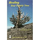Healing Your Family Tree (1579181082) by Hampsch, John H.