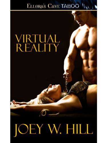 Virtual Reality by Joey W. Hill