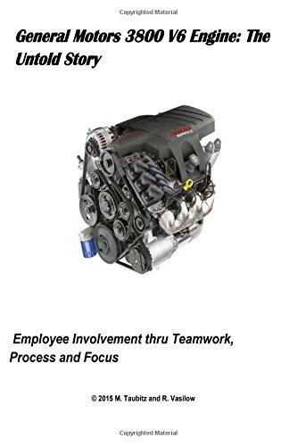 general-motors-3800-v6-engine-the-untold-story-employee-involvement-thru-teamwork-process-and-focus