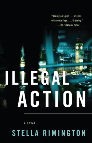 Illegal Action (Vintage Crime/Black Lizard)
