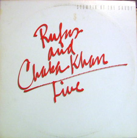 Rufus And Chaka Khan Live: Stompin' At The Savoy [2 Vinyl Lp Set] [Stereo]