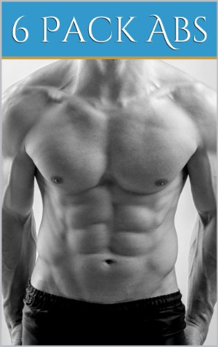 Top 6 Pack Ab Workouts