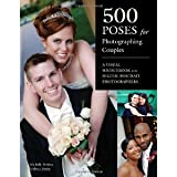 img - for 500 Poses for Photographing Couples: A Visual Sourcebook for Digital Portrait Photographers [Paperback] [2011] Michelle Perkins book / textbook / text book