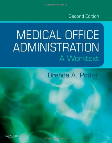 Medical Office Administration: A Worktext (Evolve Learning System Courses)