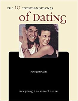 10 commandments of dating ebook Ten commandments for wives go to long version outline of 10 commandments for husbands all the things you did when you were dating.