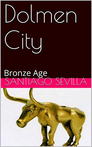 Dolmen City: Bronze Age PDF