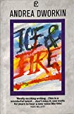 Ice and Fire (1555840256) by Dworkin, Andrea