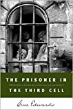 The Prisoner in the Third Cell (Inspirational) (0842350233) by Edwards, Gene