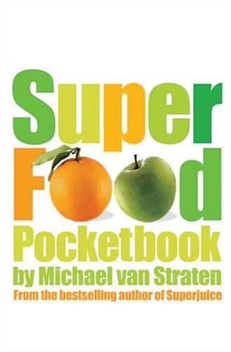Superfood Pocketbook: 100 Top Foods for Health