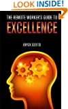 The Remote Worker's Guide to Excellence