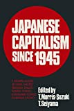 Japanese Capitalism Since 1945: Critical Perspectives (0873328345) by Morris-Suzuki, Tessa