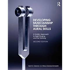 Developing Musicianship through Aural Skills, Second Edition from Routledge