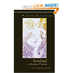 Scotland as Science Fiction (Aper�us: Histories Texts Cultures) by Caroline McCracken-Flesher