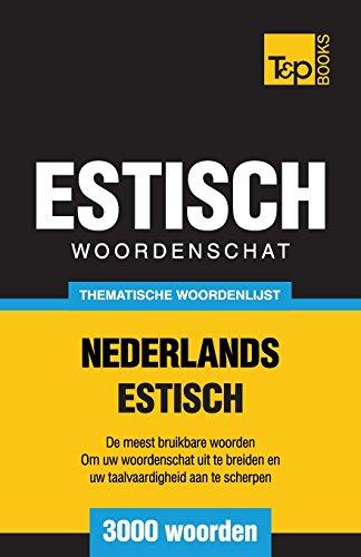 Thematische-woordenschat-Nederlands-Estisch-3000-woorden