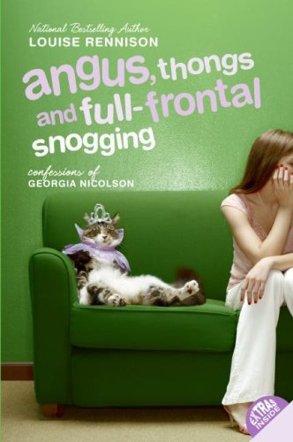 Angus, Thongs, and Full-Frontal Snogging by Louise Rennison