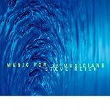 スティーヴ・ライヒ:18人の音楽家のための音楽