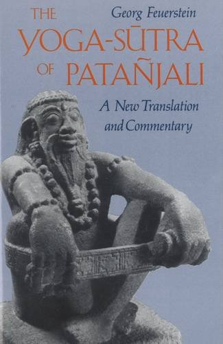 The Yoga-Sutra of Pata Jali: A New Translation and Commentary