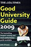 "The ""Times"" Good University Guide 2009"