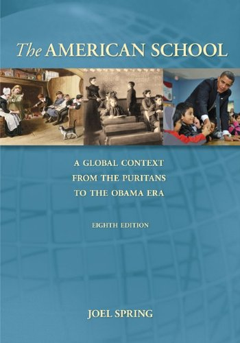 The American School, A Global Context: From the Puritans...
