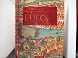The City Maps of Europe: 16th Century Town Plans from Braun & Hogenberg (0528835246) by Goss, John