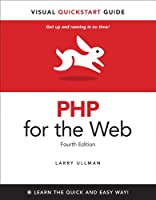 PHP for the Web: Visual QuickStart Guide, 4th Edition ebook download