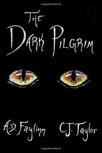 The Dark Pilgrim (Flight of the Lionheart) (Volume 1)
