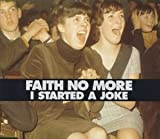 I Started a Joke [CD 2] by Faith No More (1998-11-17)