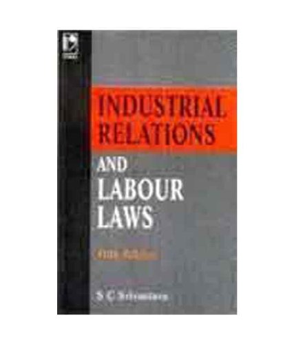 Industrial Relation and Labour Laws (5th Edition)
