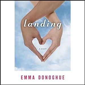 Landing | [Emma Donoghue]
