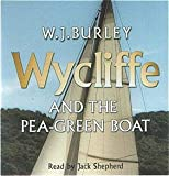 Wycliffe and the Pea Green Boat, 3 CD Audio Set W.J. Burley