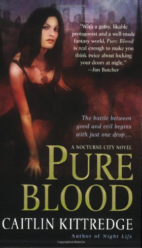 Image of Pure Blood (Nocturne City, Book 2)