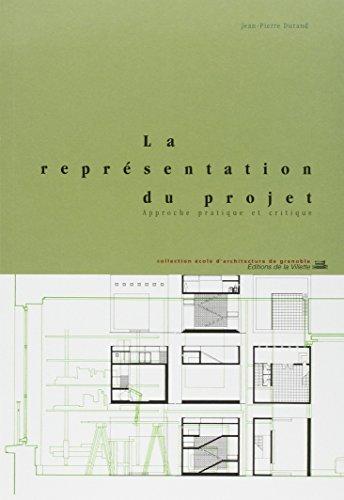 La Représentation du projet : Approche pratique et critique