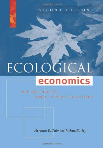 Ecological Economics, Second Edition: Principles and...