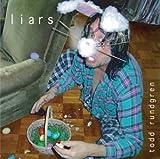Liars by Rundgren, Todd (2004-04-06)