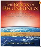 img - for The Book of Beginnings: A Practical Guide to Understand and Teach Genesis - Volume 2 book / textbook / text book