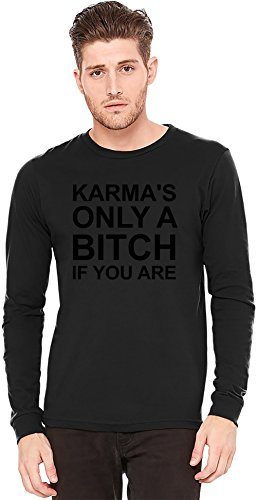 Karma's Only A Bitch If You Are Funny Slogan A maniche lunghe T-shirt Long-Sleeve T-shirt   100% Preshrunk Jersey Cotton XX-Large
