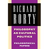 Philosophy as Cultural Politics: Philosophical Papers, Vol.4 (Volume 4)