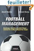 Football management :  Deschamps, Mourinho, Ancelottio, Wenger, comment les meilleurs dirigent leur �quipe