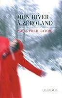 Mon hiver à Zéroland © Amazon