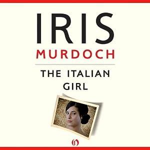 Italian Girl | [Iris Murdoch]