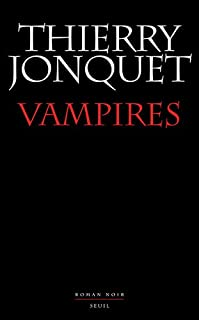 Vampires : roman noir