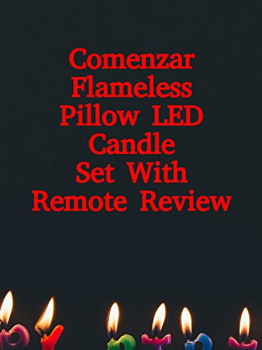 Review: Comenzar Flameless Pillow LED Candle Set With Remote Review