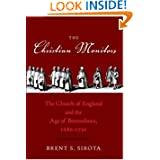 The Christian Monitors: The Church of England and the Age of Benevolence, 1680-1730 (The Lewis Walpole Series...