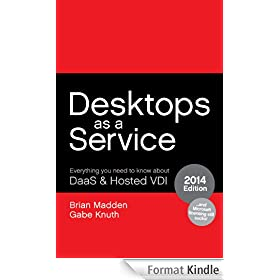 Desktops as a Service: Everything You Need to Know About DaaS & Hosted VDI (English Edition)