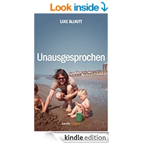 Unausgesprochen (Kindle Single) (German Edition)
