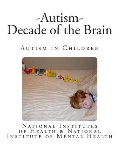 Autism - Decade of the Brain: Autism in Children